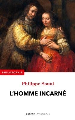 Philippe SOUAL Homme Incarné